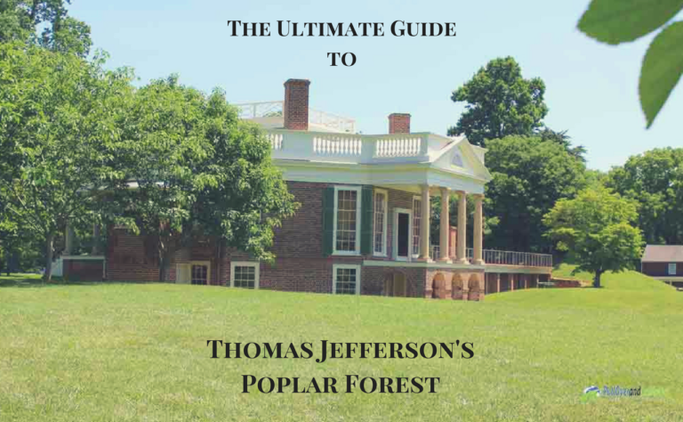 A Guide to Poplar Forest – Jefferson's Other Home
