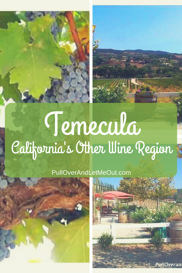 Temecula is located about an hour outside of San Diego, California. Though not as well-known as other California wine regions, it's a beautiful area repleat with delightful wineries and tasting rooms. #PullOverAndLetMeOut #Wine #winery #winetravel #Temecula #California #CaliforniaWine #TemeculaWineRegion #travel #vineyards