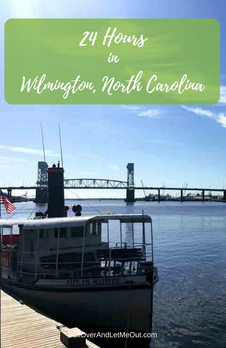24 Hours in Wilmington, North Carolina PullOverAndLetmeOut (1)