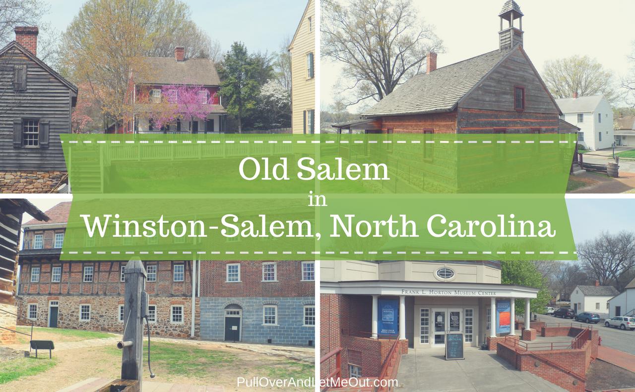 Old Salem Winston Salem NC PullOverAndLetMeOut