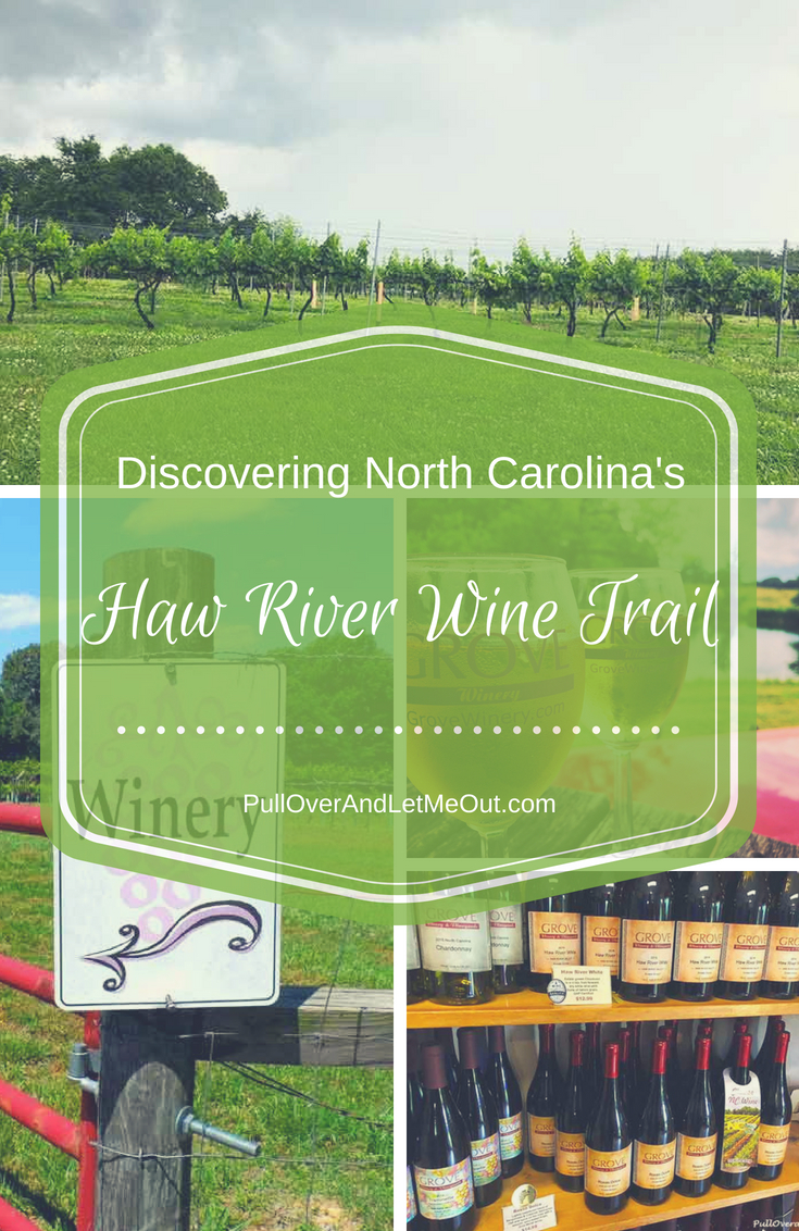 Haw River Wine Trail PullOverAndLetMeOut