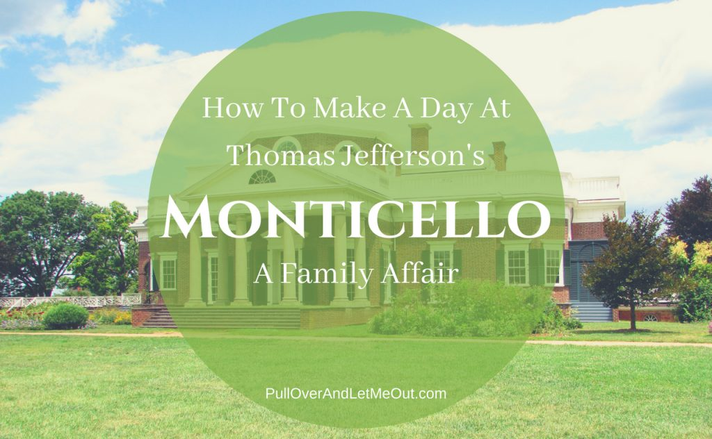 Monticello Family-Friendly PullOverAndLetmeOut