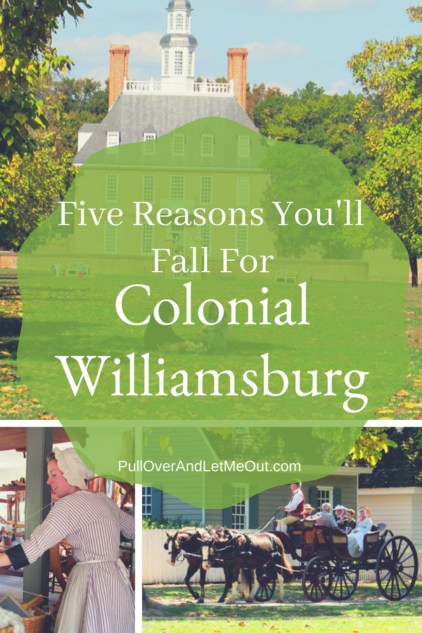 Five Reasons You'll Fall For Colonial Williamsburg