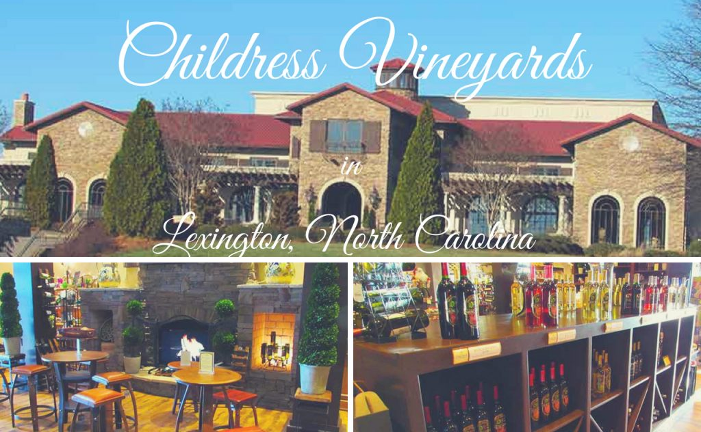 Childress Vineyards Lexington, NC PullOverAndLetMeOut