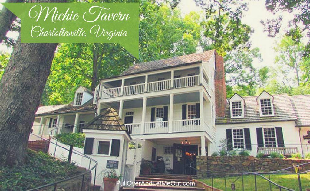 Michie Tavern Charlottesville, Virginia PullOverAndLetMeOut