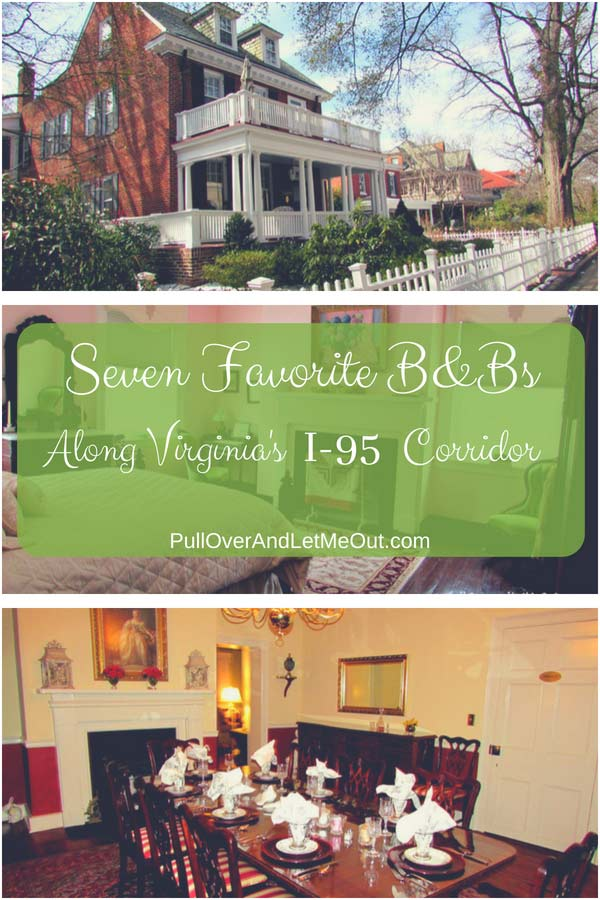 Seven-Favorite-B&Bs-Virginia's-I-95-Corridor-PullOverAndLetMeOutpin