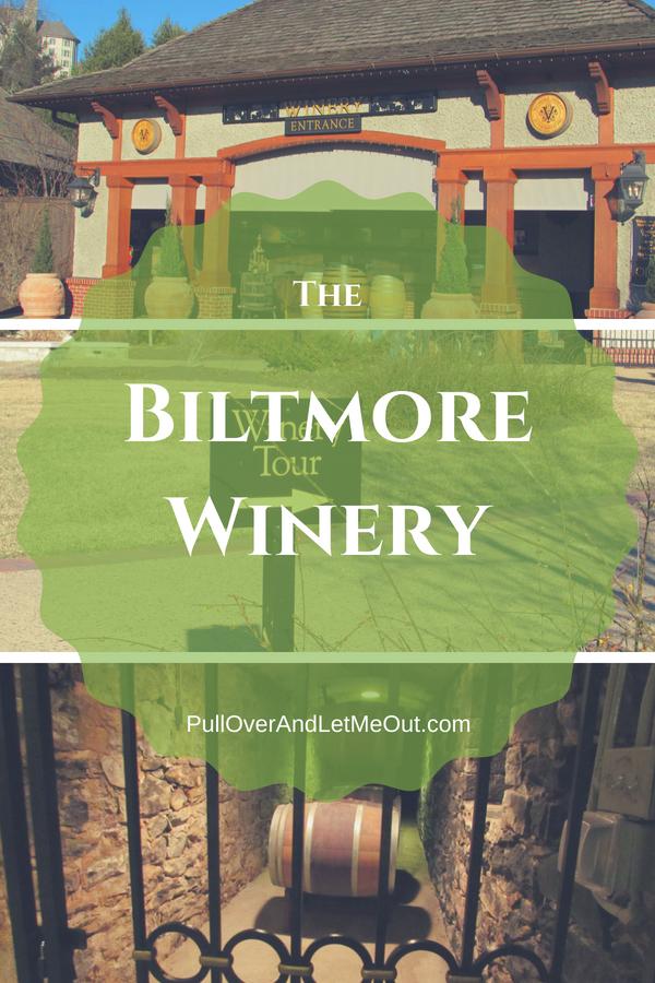 Visit The Biltmore Winery pin PullOverAndLetmeOut