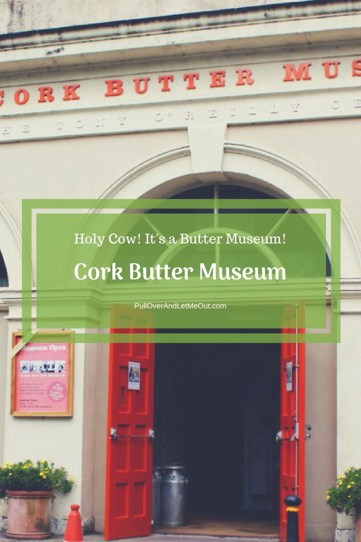 Holy Cow! It's a Butter Museum! PullOverAndLetMeOut (1)