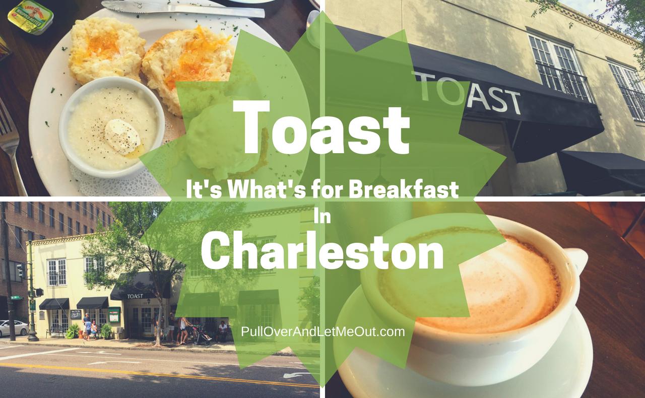 Toast Charleston PullOverAndLetMeOut