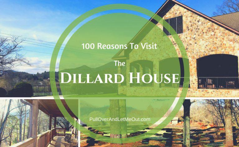 100 Reasons to Visit The Dillard House