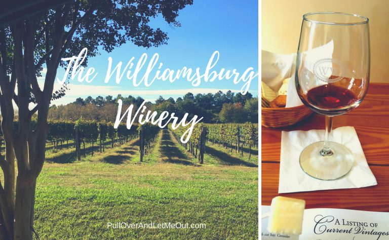 The Williamsburg Winery; A Tour and Tasting of Fine Wine