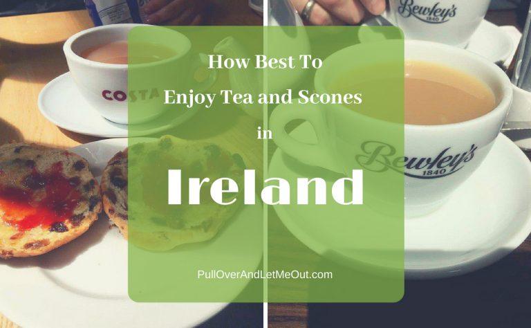 How Best to Enjoy Tea and Scones in Ireland