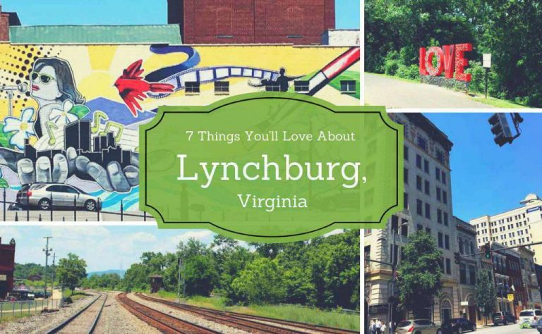 7 Things You'll Love About Lynchburg, Virginia