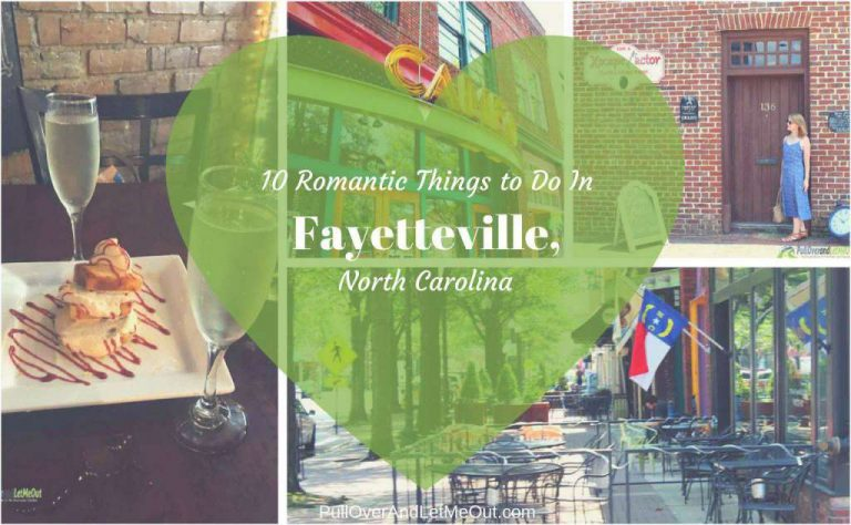 10 Romantic Things to Do In Fayetteville, North Carolina