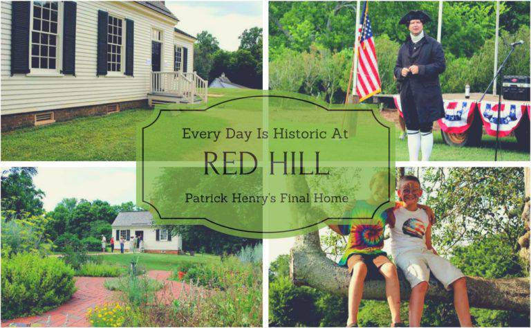 Every Day is Historic at Red Hill, Patrick Henry's Final Home