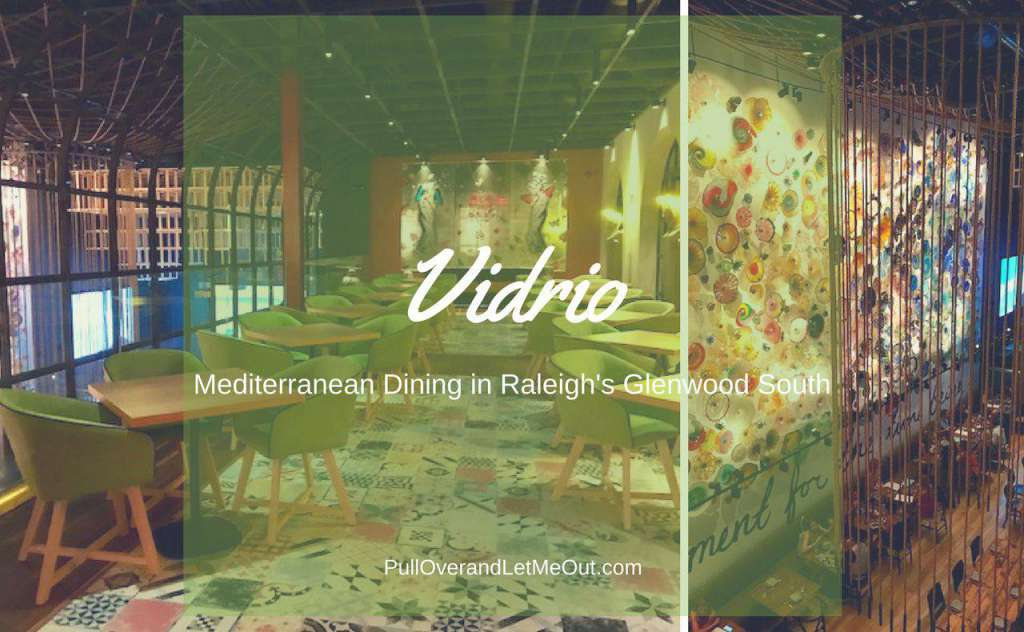 Vidrio; Mediterranean Dining in Raleigh's Glenwood South PullOverandLetMeOut