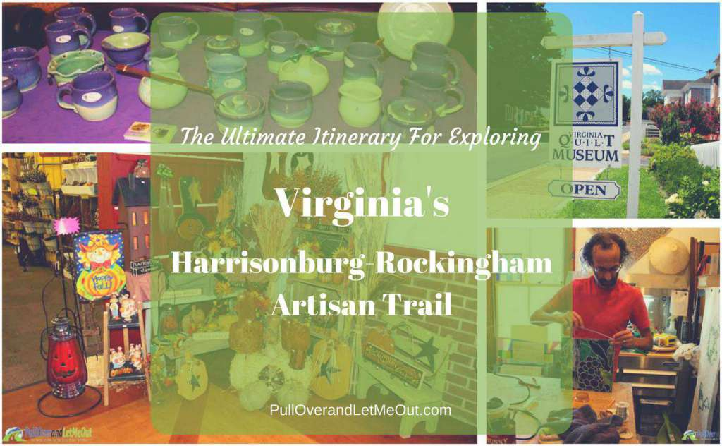 The Ultimate Itinerary for Exploring Virginia's Harrisonburg-Rockingham Artisan Trail PullOverandLetMeOut
