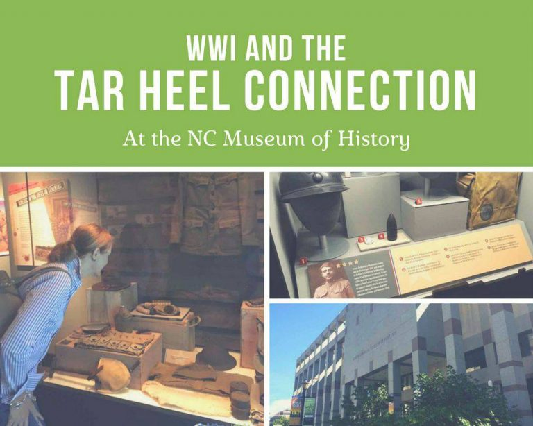 WWI and The Tar Heel Connection at The NC Museum of History