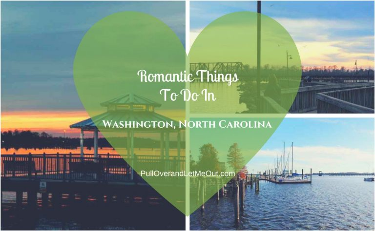 Romantic Things To Do In Washington, North Carolina