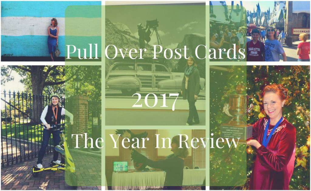 Pull Over Post Cards 2017 Year in Review PullOverandLetMeOut
