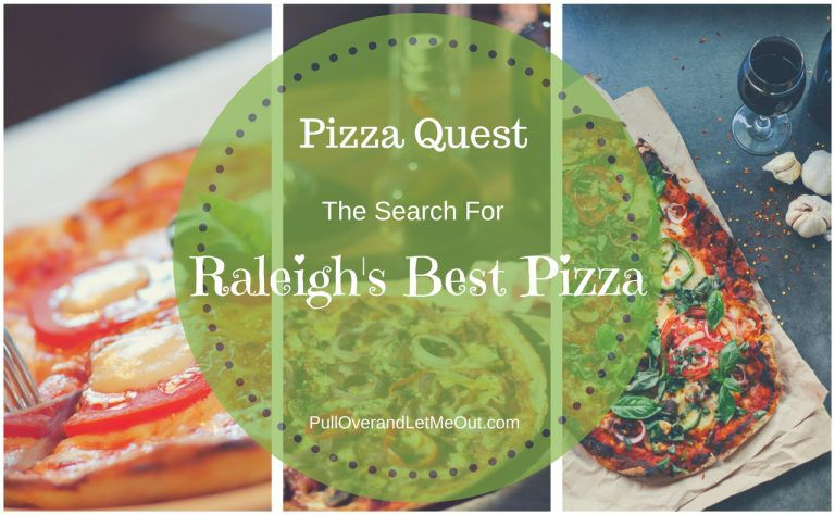Pizza Quest; The Search For Raleigh's Best Pizza