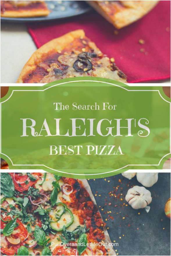 Pizza Raleigh's Best Pizza PullOverandLetMeOut Pinterest