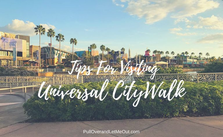 Tips For Visiting Universal CityWalk