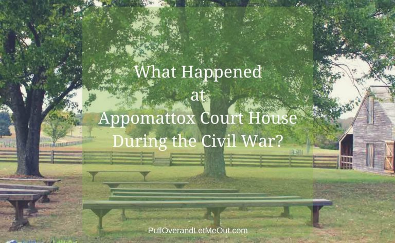 What Happened at Appomattox Court House During the Civil War?