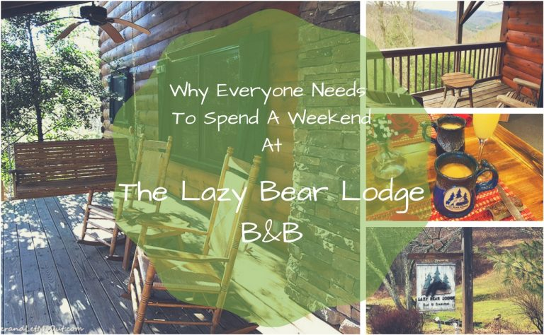 Why Everyone Needs To Spend A Weekend At The Lazy Bear Lodge