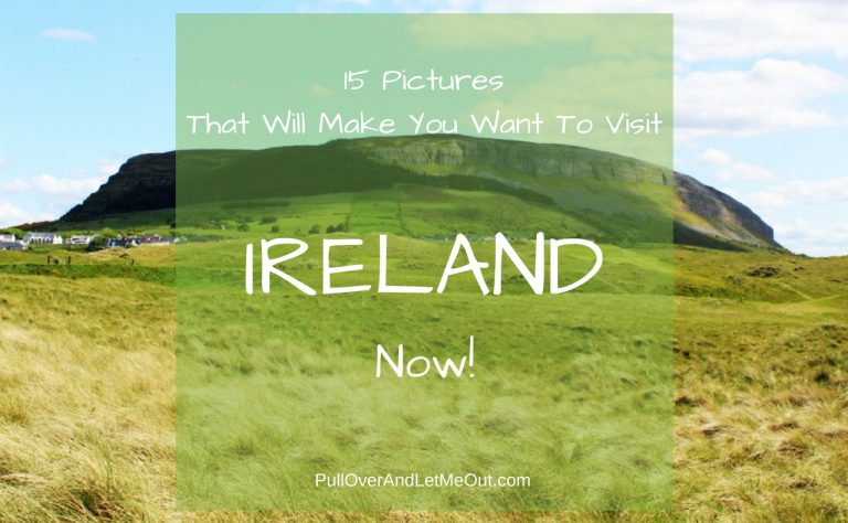 15 Pictures That Will Make You Want To Visit Ireland Now