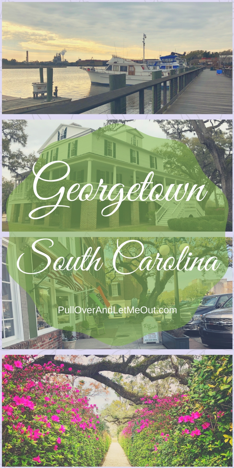 Georgetown, South Carolina PullOverAndLetMeOut pinterest