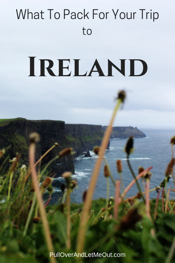 Ultimate packing list for everything you need for your trip to Ireland!