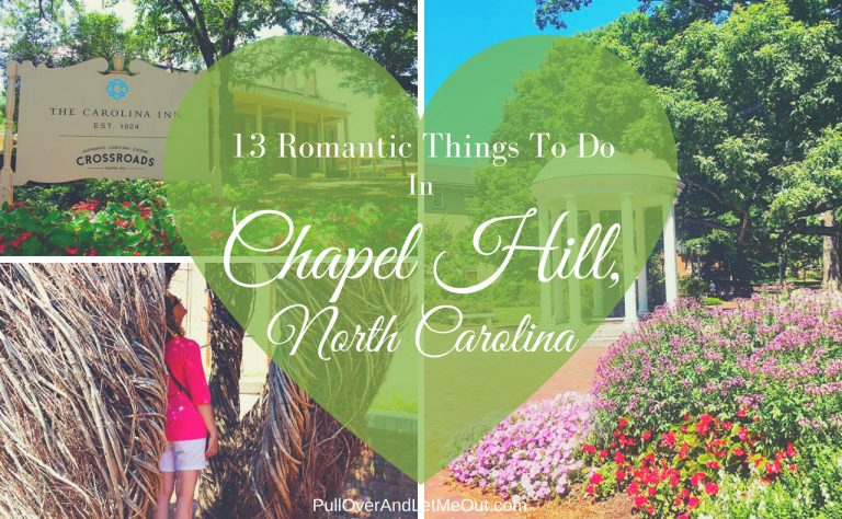 13 Romantic Things To Do In Chapel Hill, North Carolina