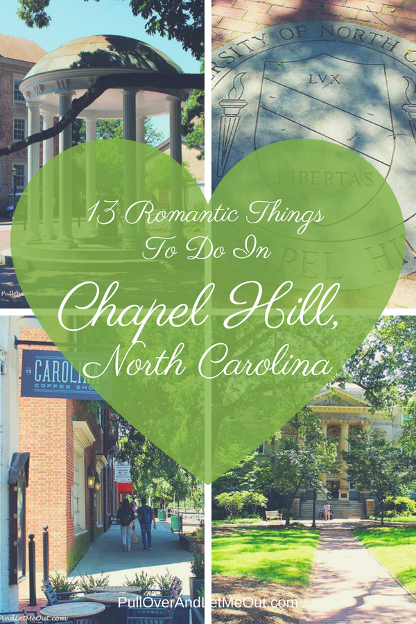This college town offers visitors an array of options for spending some romantic time with your sweetheart. Here is a list of 13 Romantic Things To Do In Chapel Hill, North Carolina #PullOverAndLetMeOut #Travel #romantic #romantictravel #ChapelHill #VisitNC #NorthCarolina #UniversityofNorthCarolina #UNC #RomanticCarolina #VisitChapelHill