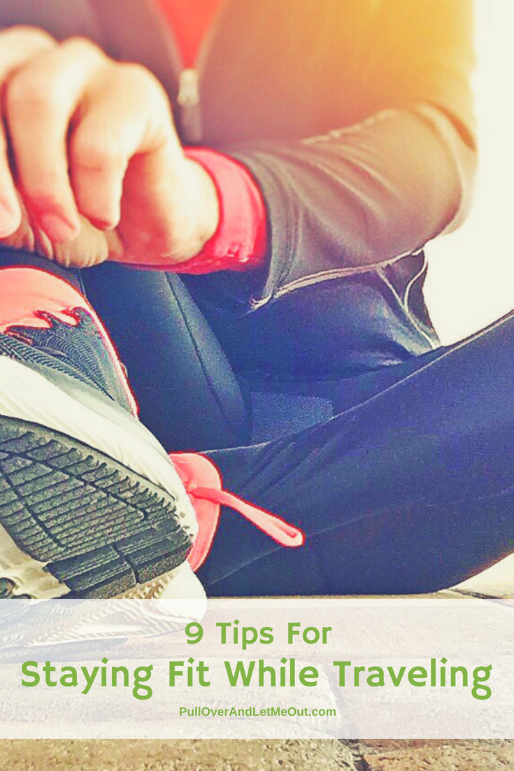 9 Tips for staying fit while traveling. Exercising on the road doesn't have to be difficult. Here are 9 simple techniques to help stay fit while traveling. #PullOverAndLetMeOut #exercise #travel #travelfitness #travelexercises #Orangetheory #roadtrip #roadtripexercise #gym #hotelgym #exercisebands