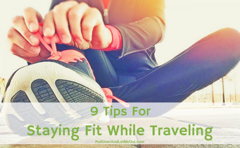 9 Tips For Staying Fit While Traveling