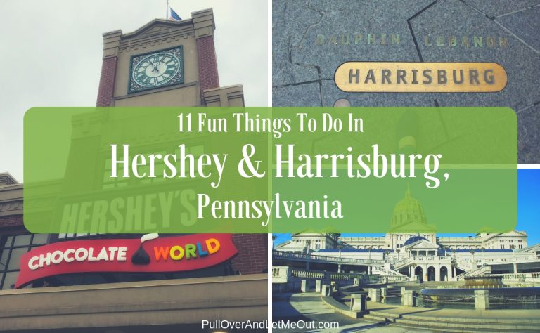 11 Fun Things To Do In Hershey & Harrisburg, Pennsylvania