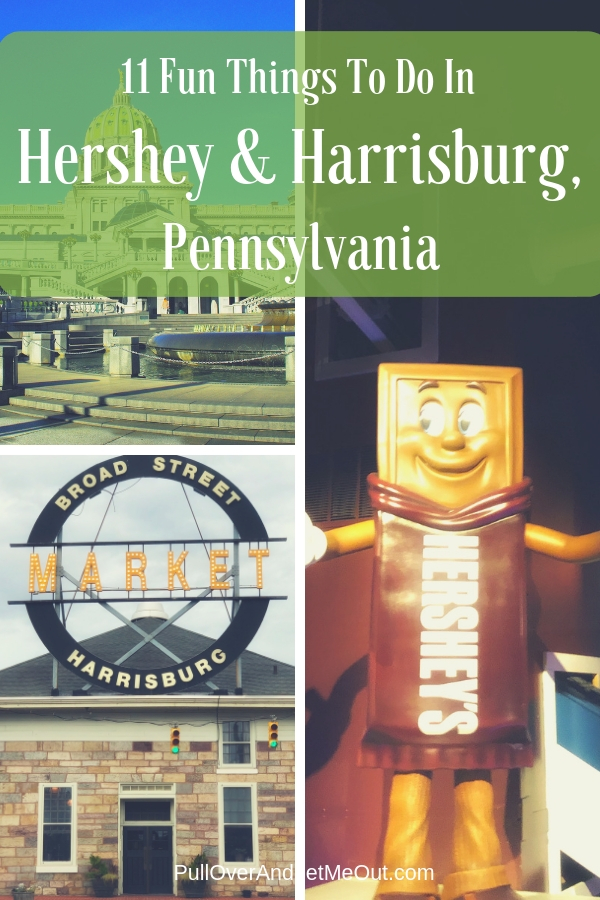 11 Fun Things To Do In Hershey & Harrisburg, Pennsylvania #PullOverAndLetMeOut