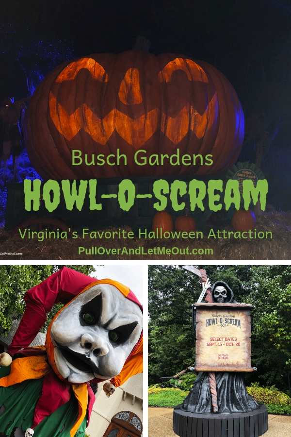 Each fall, the popular amusement park located in Williamsburg, Virginia puts on its autumnal attire and on weekends at sunset, transforms into a frightening festival – Busch Gardens Howl-O-Scream. Here's what you need to know to plan your trip to Howl-O-Scream. #PullOverAndLetMeOut #Travel #Halloween #Williamsburg #Virginia #AmusementPark