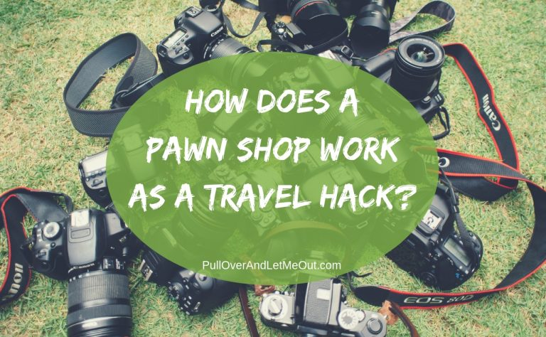 How Does a Pawn Shop Work As a Travel Hack?