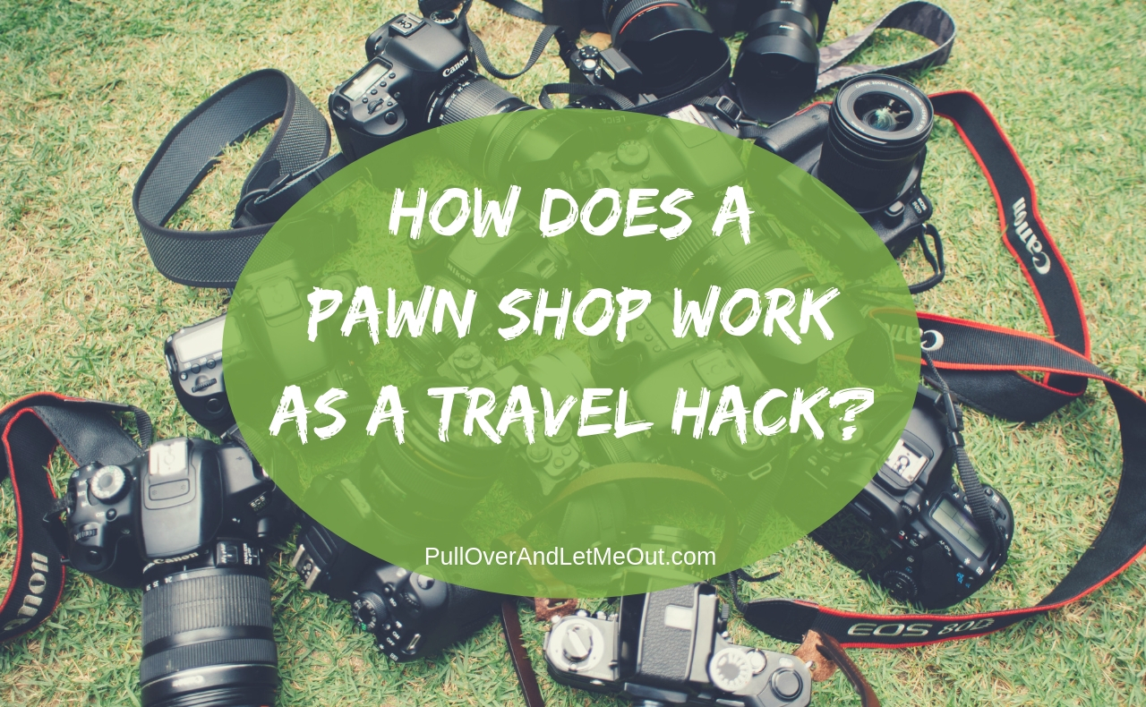 Pawn Shop Travel Hack National Pawn PullOverAndLetMeOut Photo by chuttersnap on Unsplash