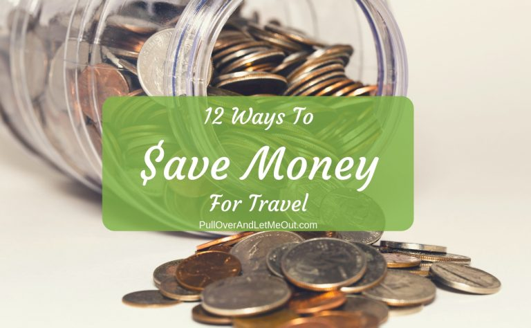 12 Ways To Save Money For Travel
