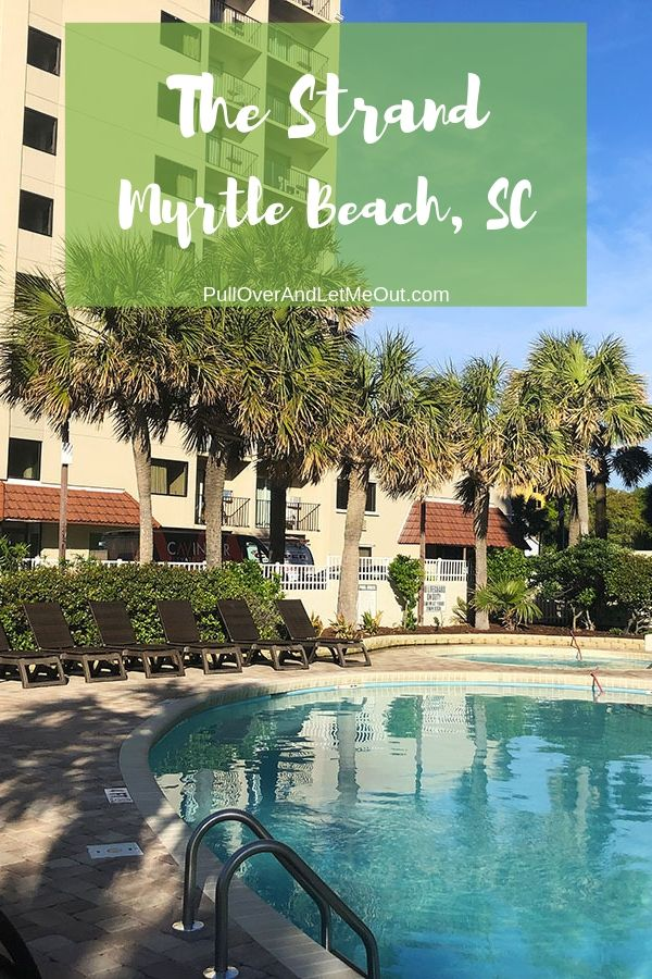 The Strand a boutique resort in Myrtle Beach, South Carolina. PullOverAndletMeOut