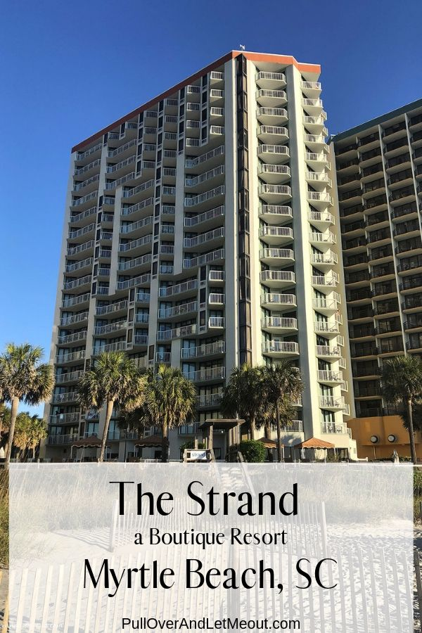 The Strand a Boutique Resort in Myrtle Beach, South Carolina. PullOverAndLetMeOut.com
