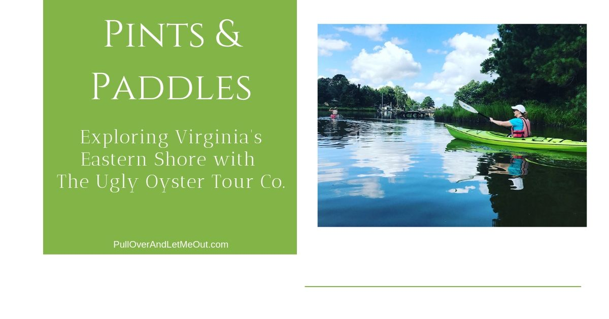 Pints & Paddles Exploring Virginia's Eastern Shore