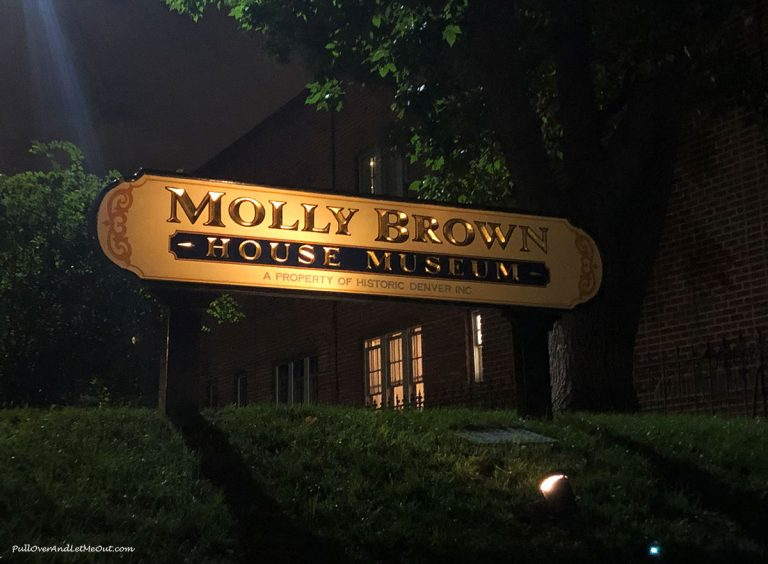 Sign at Molly Brown's home in Denver, CO PullOverAndLetMeOut