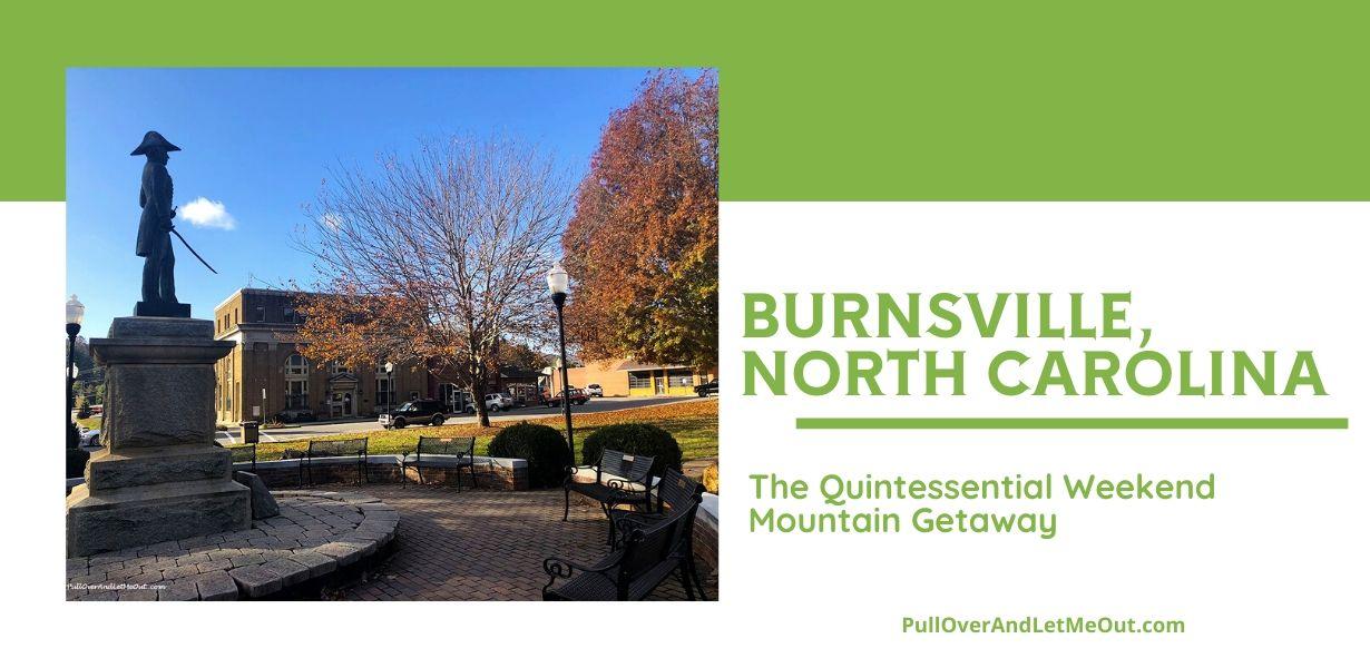 Burnsville, North Carolina town square PullOverAndLetMeOut