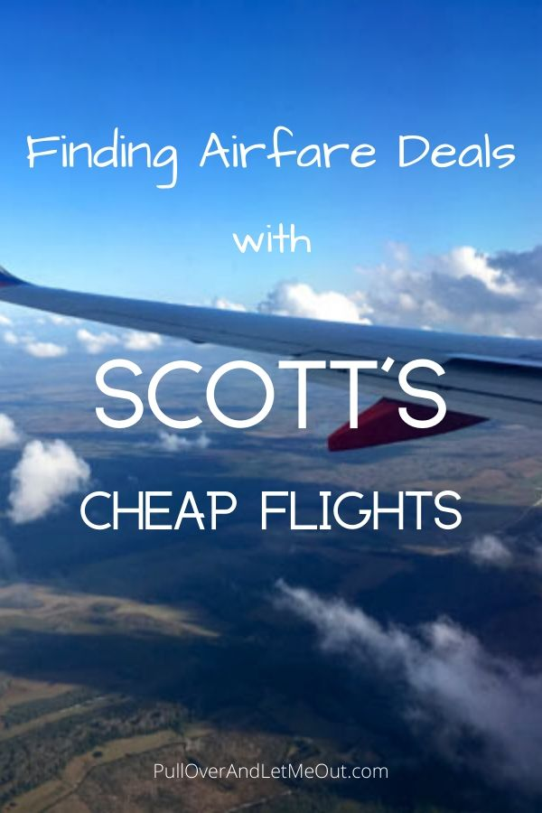 Scott's Cheap Flights PullOverAndLetMeOut.com