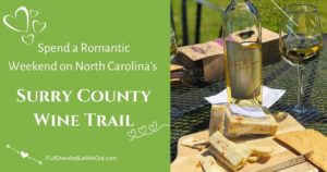 Cover photo for Romantic Weekend on North Carolina's Surry County Wine Trail