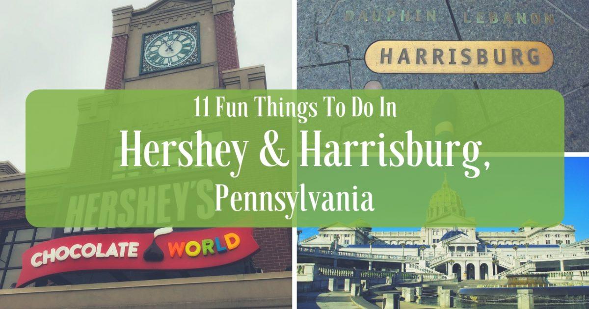 11 Fun Things To Do In Hershey & Harrisburg PA PullOverAndLetMeOut